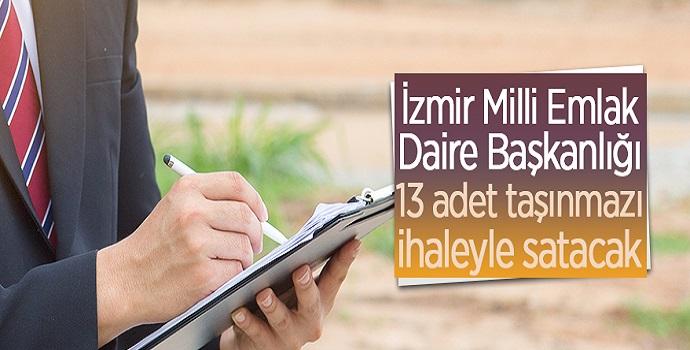 İZMİR'DE 13 TAŞINMAZ SATILACAK